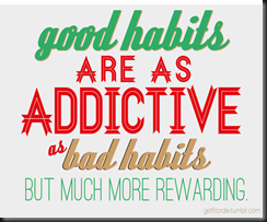 good-habits addictive