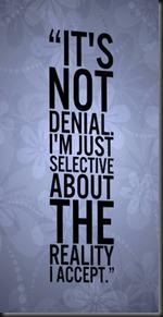 It's not denial