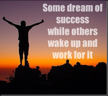 Dream of Sucess or Wake up