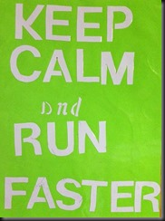 Keep Calm and Run Faster